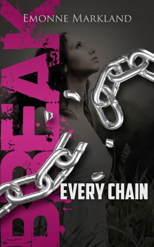 9781938624292: Break Every Chain