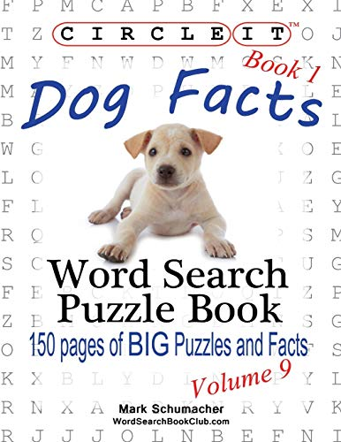 9781938625213: Circle It, Dog Facts, Book 1, Word Search, Puzzle Book