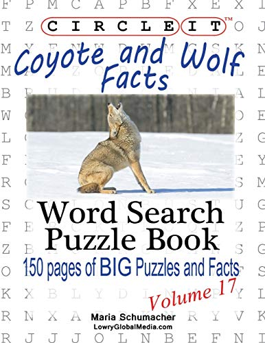 9781938625336: Circle It, Coyote and Wolf Facts, Word Search, Puzzle Book