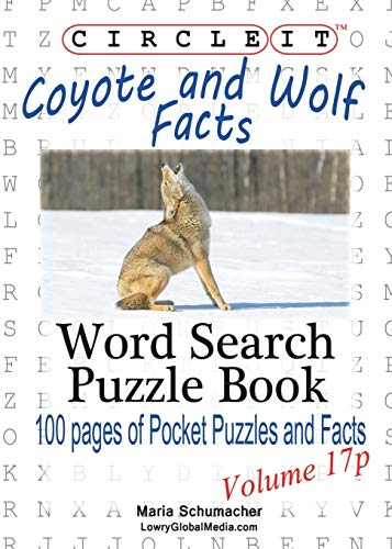 9781938625916: Circle It, Coyote and Wolf Facts, Pocket Size, Word Search, Puzzle Book