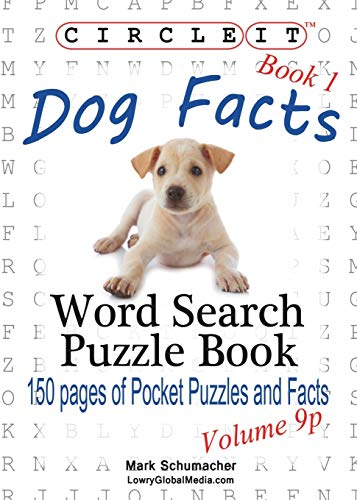 9781938625947: Circle It, Dog Facts, Book 1, Pocket Size, Word Search, Puzzle Book