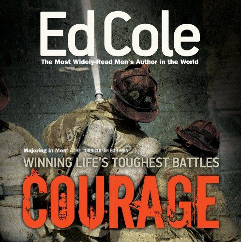 9781938629044: Courage: The Curriculum for Men (Majoring in Men: The Curriculum for Men)