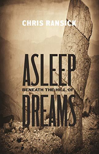 9781938633485: Asleep Beneath the Hill of Dreams