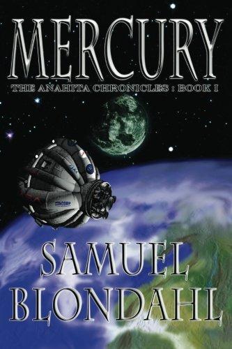 9781938634307: Mercury: The Anahita Chronicles (Volume 1)