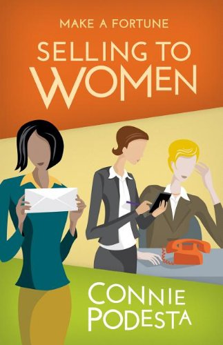 9781938635014: Make a Fortune Selling to Women