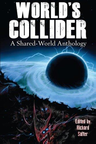 9781938644023: World's Collider: A Shared-World Anthology