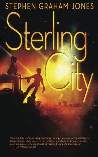 Sterling City: Stephen Graham Jones