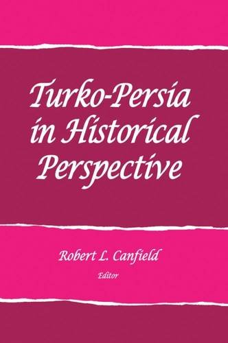 9781938645419: Turko-Persia in Historical Perspective (School for Advanced Research Advanced Seminar Series)