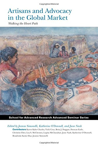 Artisans and Advocacy in the Global Market: Edited by Jeanne