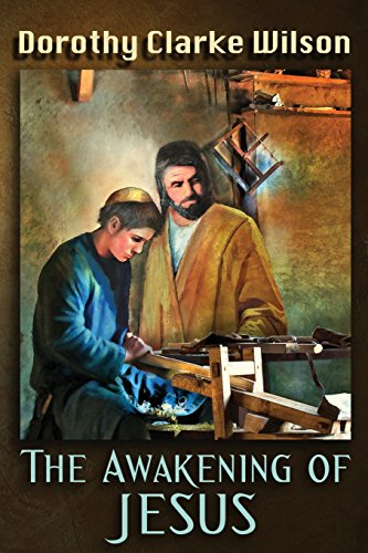 The Awakening of Jesus (1938659082) by Wilson, Dorothy Clarke