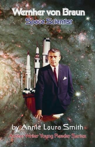 9781938667244: Wernher Von Braun - Space Scientist
