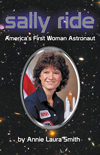 9781938667381: Sally Ride - America's First Woman Astronaut