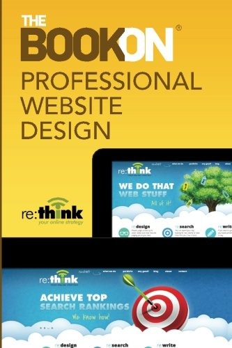 The Book On Professional Website Design: re:think