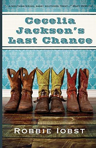 Cecelia Jackson's Last Chance: Iobst, Robbie