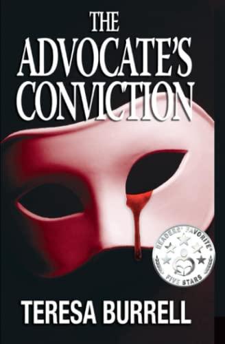 9781938680052: The Advocate's Conviction (Volume 3)