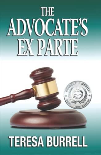 9781938680083: The Advocate's ExParte (The Advocate Series) (Volume 5)