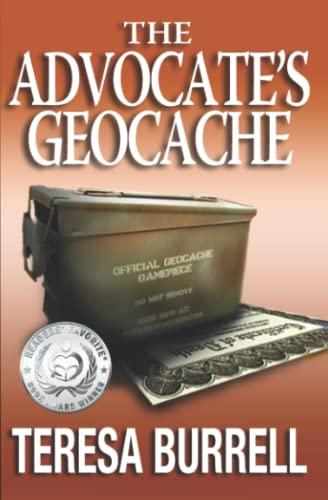 9781938680168: The Advocate's Geocache