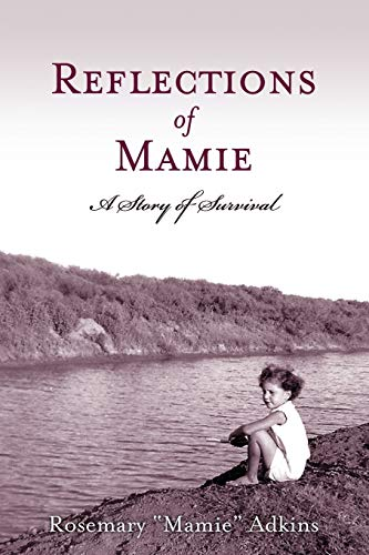 9781938686870: Reflections of Mamie-A Story of Survival