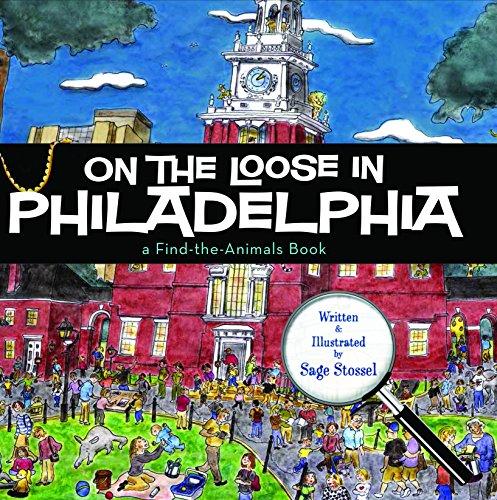 9781938700156: On the Loose in Philadelphia