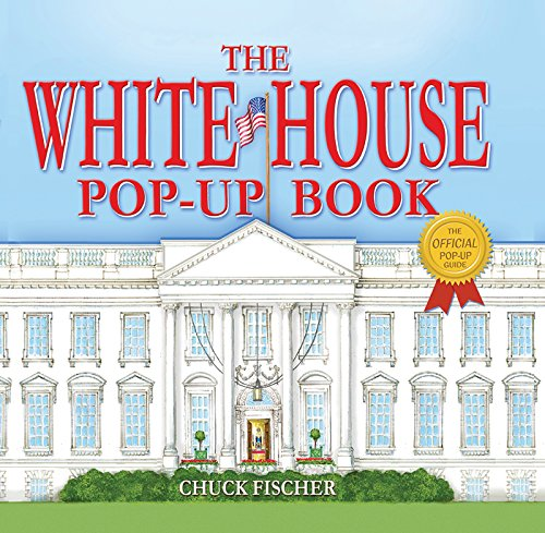 9781938700248: The White House Pop-Up Book