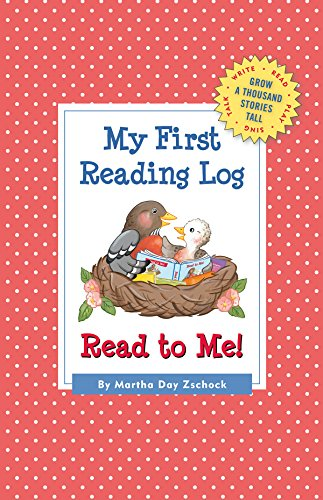 My First Reading Log: Read to Me!: Grow a Thousand Stories Tall: Zschock, Martha