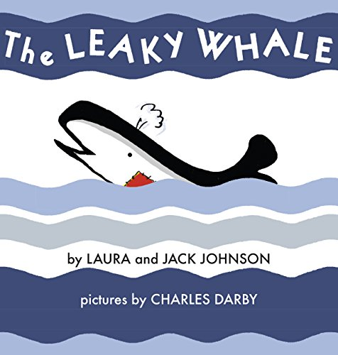 The Leaky Whale: Jack Johnson; Laura Johnson