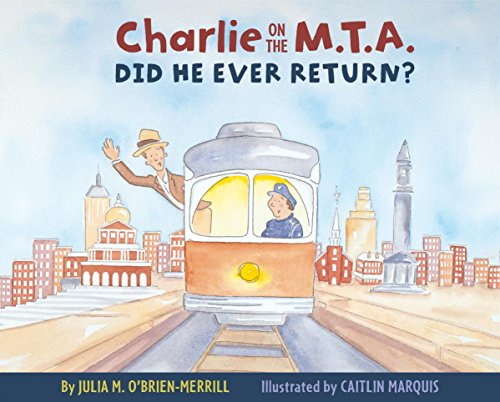 9781938700422: Charlie on the M.T.A.: Did He Ever Return?