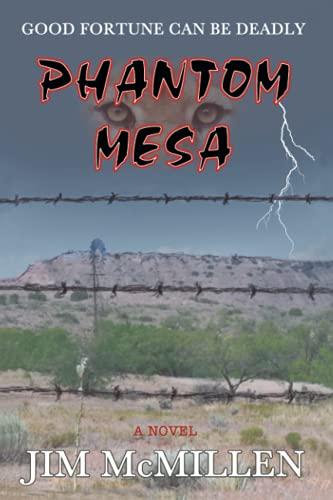 9781938701108: Phantom Mesa