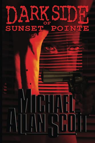9781938701955: Dark Side of Sunset Pointe: A Lance Underphal Mystery (Volume 1)