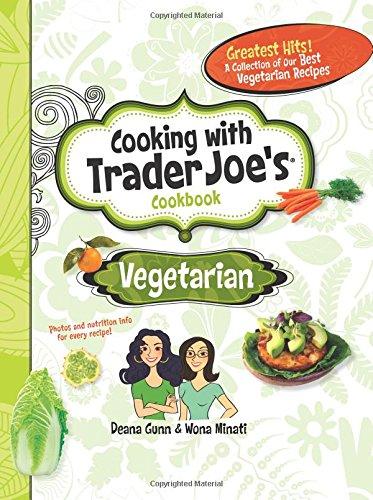 9781938706011: Cooking With Trader Joe's Cookbook: Vegetarian