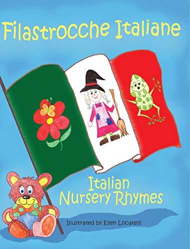 9781938712081: Filastrocche Italiane- Italian Nursery Rhymes (Gift Edition)