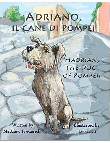 9781938712142: Adriano, il Cane di Pompei - Hadrian, the Dog of Pompeii