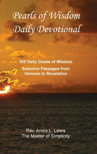 9781938714115: Pearls of Wisdom Daily Devotional, 365 Daily Doses of Wisdom, Selective Passages from Genesis to Revelation