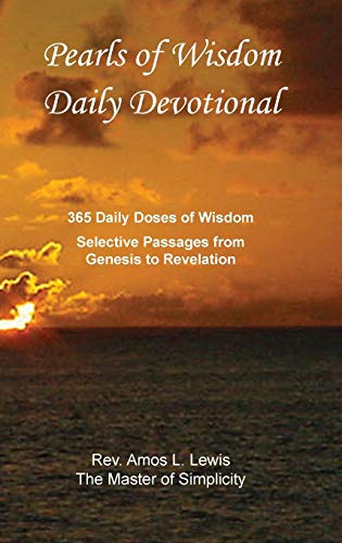 9781938714252: Pearls of Wisdom Daily Devotional, 365 Daily Doses of Wisdom, Selective Passages from Genesis to Revelation