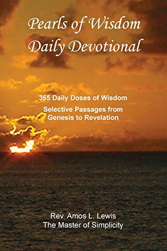 9781938714269: Pearls of Wisdom Daily Devotional, 365 Daily Doses of Wisdom, Selective Passages from Genesis to Revelation