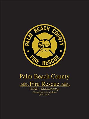 9781938730177: Palm Beach County Fire Rescue