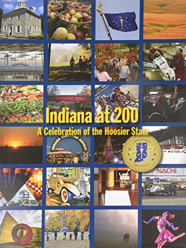 9781938730665: Indiana at 200: A Celebration of the Hoosier State