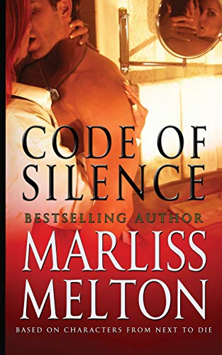 9781938732133: Code of Silence: A Novella Based on Characters from Next to Die: Volume 9 (Navy SEAL Team 12)