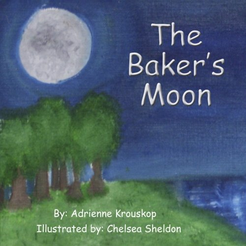 9781938743924: The Bakers Moon