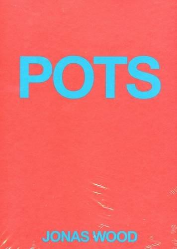 Jonas Wood - Pots (Hardback)