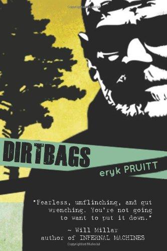9781938750038: Dirtbags
