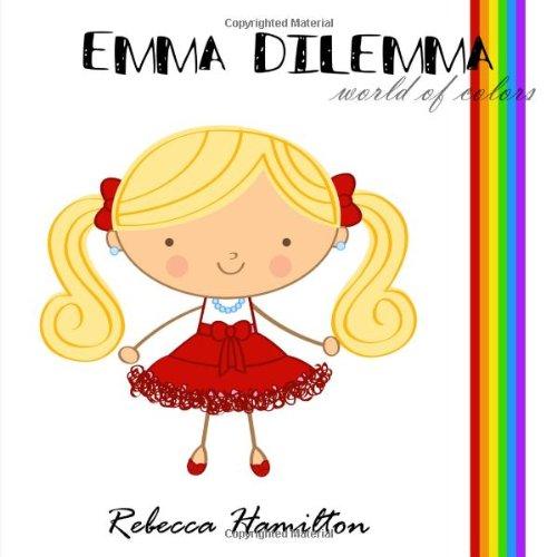 9781938750731: Emma Dilemma - World of Colors