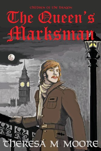 The Queen's Marksman: Moore, Theresa M.