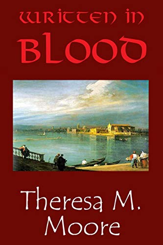 Written in Blood: Moore, Theresa M.