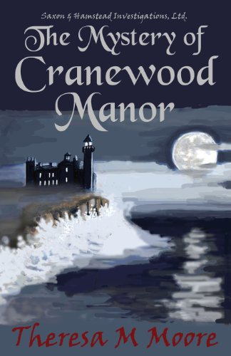 The Mystery of Cranewood Manor: Moore, Theresa M.