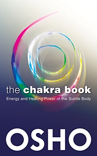 9781938755958: The Chakra Book: Energy and Healing Power of the Subtle Body