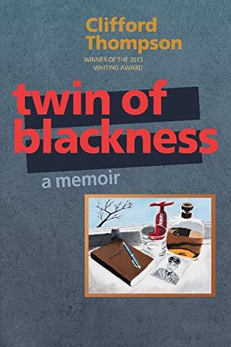 9781938769108: Twin of Blackness: a memoir
