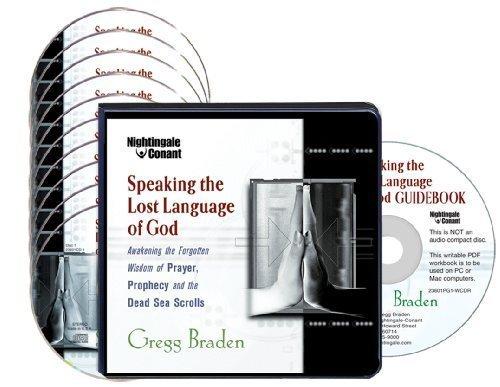 Speaking the Lost Language of God (10 Compact Discs/Workbook): Gregg Braden