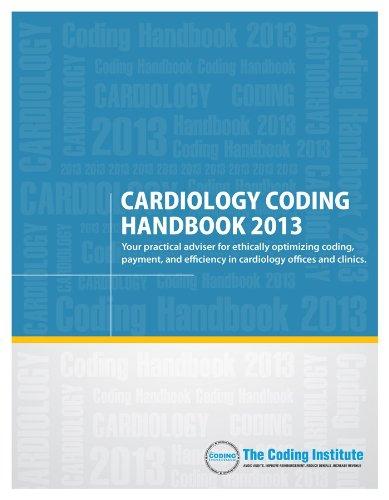 9781938788369: 2013 Cardiology Coding Handbook