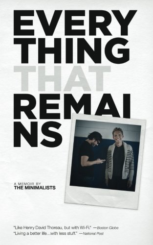 Everything That Remains: A Memoir by The: Joshua Fields Millburn;